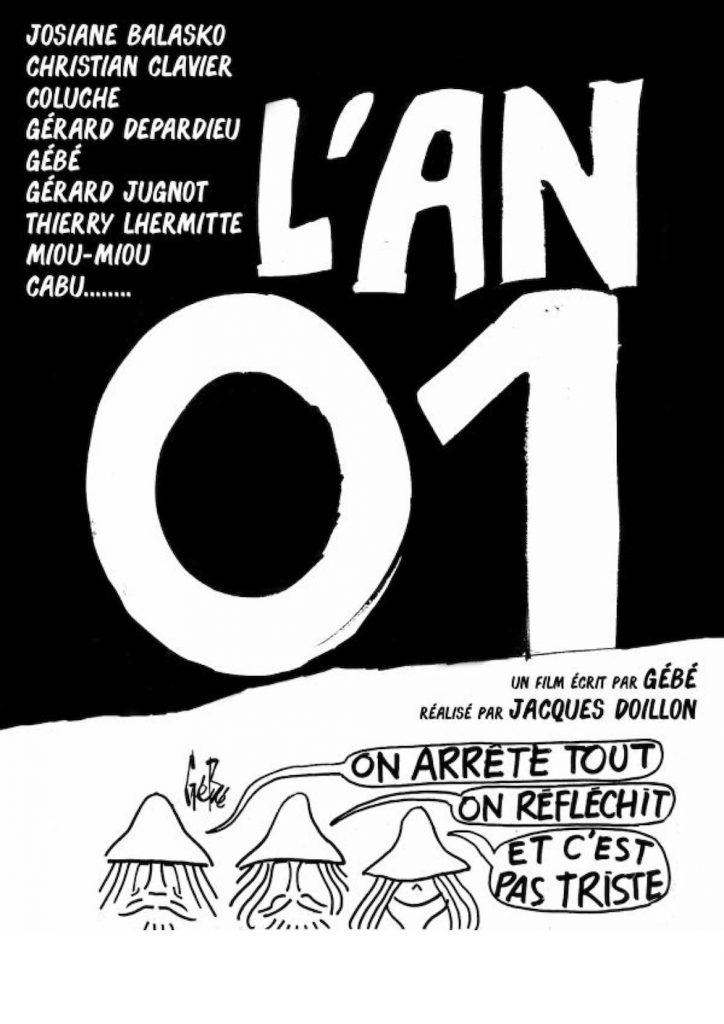 L'AN 01 de Jacques Doillon, Alain Resnais, Jean Rouch - écrit par Gébé / Cinéma sur le toit x Sofilm au Bar à Bulles